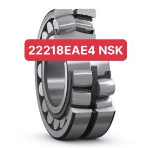 BẠC ĐẠN 22218EAE4 NSK